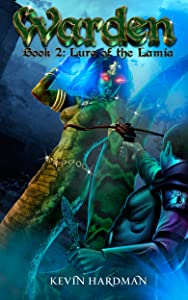 Giveaway: Warden (Book 2: Lure of the Lamia)