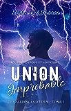 Union Improbable (Les Alliances d'Eden t. 1)