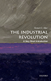 The Industrial Revolution: A Very Short Introduction (Very Short Introductions)