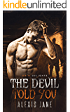 The Devil Told You (Grim and Sinister Delights Book 7)