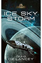 Ice Sky Storm: Predator Space Chronicles III Kindle Edition