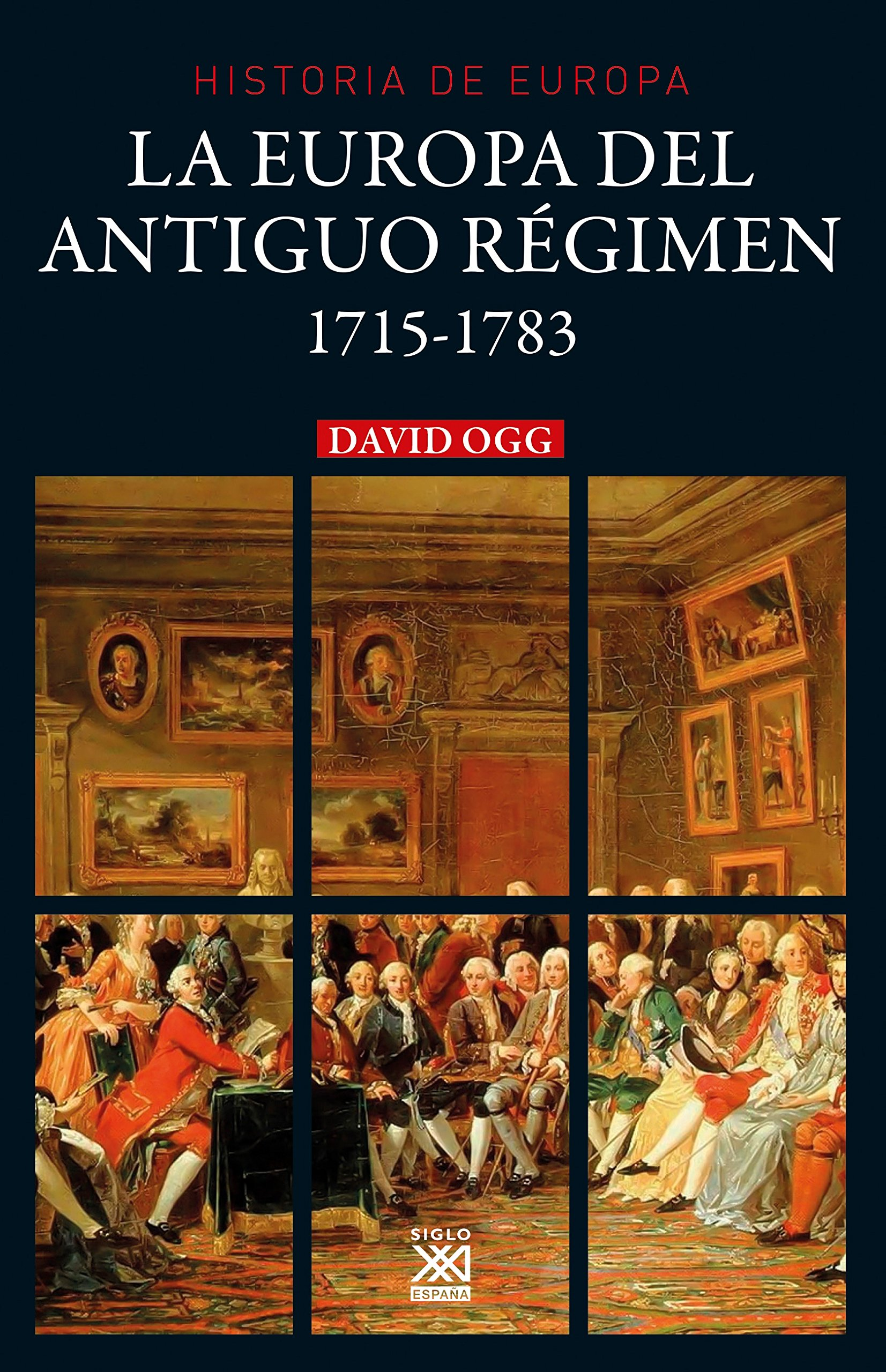 La Europa del Antiguo Régimen. 1715-1783 Historia de Europa ...