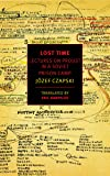 Lost Time: Lectures on Proust in a Soviet Prison