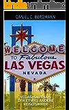Vegas hautnah: Der etwas andere Reiseführer