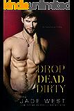 Drop Dead Dirty