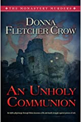 An Unholy Communion (The monastery Murders Book 3) Kindle Edition
