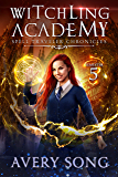 Witchling Academy: Semester Five (Spell Traveler Chronicles Book 5) (English Edition)
