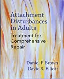 Attachment Disturbances in Adults: Treatment for