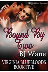 Bound By Two (Virginia Bluebloods Book 5) Kindle Edition
