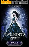 Twilight's Spell (Vampire Magic Book 1) (English Edition)