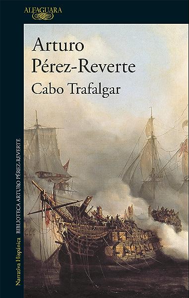 Cabo Trafalgar eBook: Pérez-Reverte, Arturo: Amazon.es: Tienda Kindle