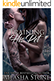 Training His Pet (Owned and Protected Book 6)