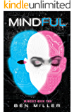 Mindful (Mindset Book 2)