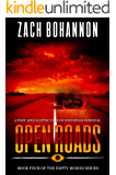 Open Roads: Empty Bodies Series Book 4 (A Post-Apocalyptic Tale of Dystopian Survival)
