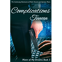 Complications: The Continuing Adventures of Mark Vincent and Quinton Mann (Mann of My Dreams Book 5) (English Edition)