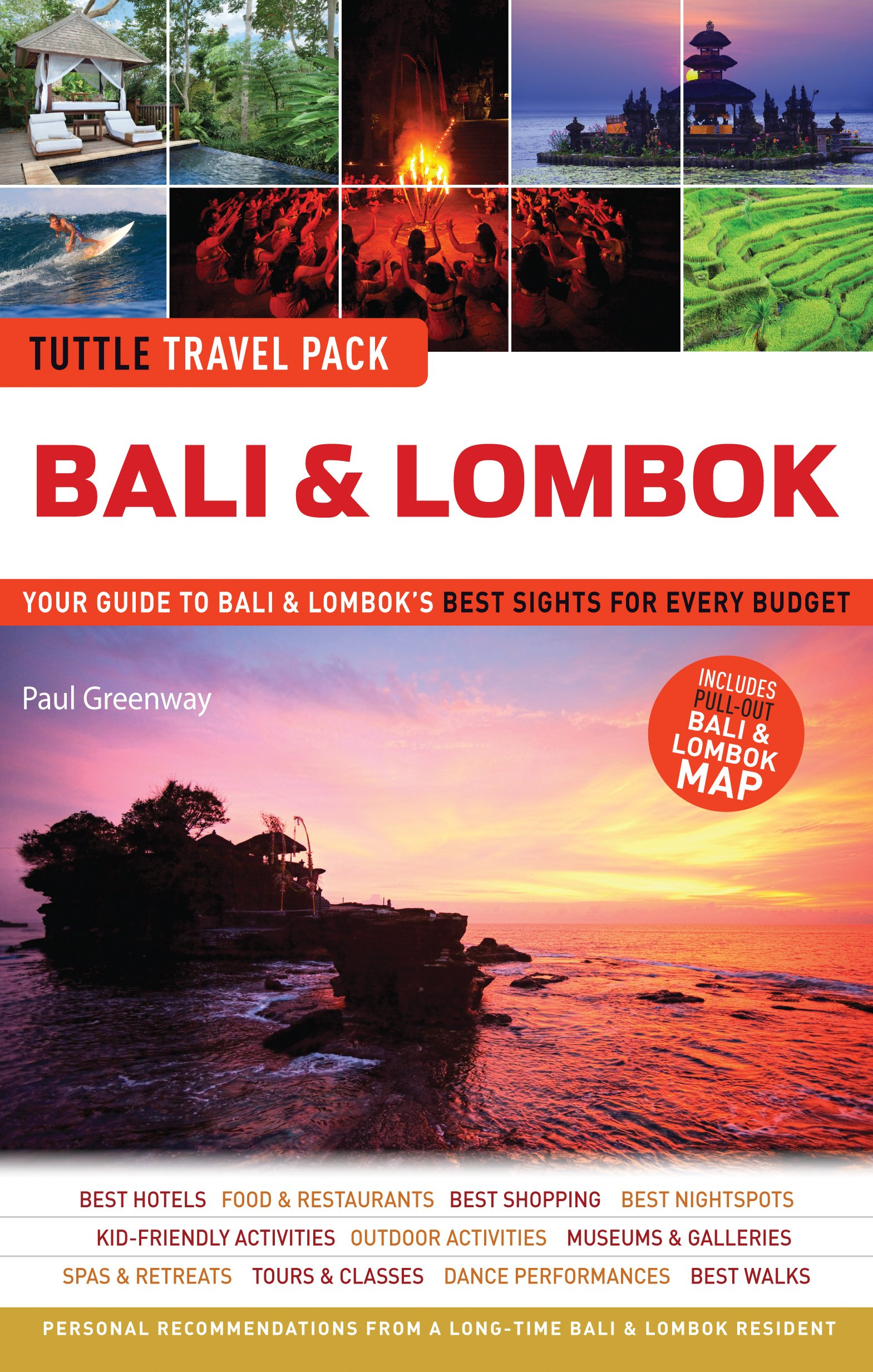 Bali & Lombok Tuttle Travel Pack: Your Guide to Bali & Lombok's Best Sights for Every Budget (Tuttle Travel Guide & Map)