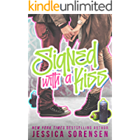 Signed with a Kiss (Honeyton Alexis Series Book 1)