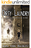 Dirty Laundry  : From The Streets to an Executive One Man's Forty Year Journey