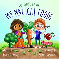 My Magical Foods (The Magic of Me Series)