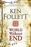 World Without End (Kingsbridge Book 3)
