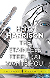 The Stainless Steel Rat Wants You!: The Stainless Steel Rat Book 4