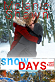 Snow Days (A Hope Falls Novel Book 6) (English Edition)