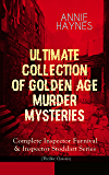 ANNIE HAYNES - Ultimate Collection of Golden Age Murder Mysteries: Complete Inspector Furnival & Inspector Stoddart Series (Thriller Classics): Abbey Court ... at Tattenham Corner, Crystal Beads Murder…