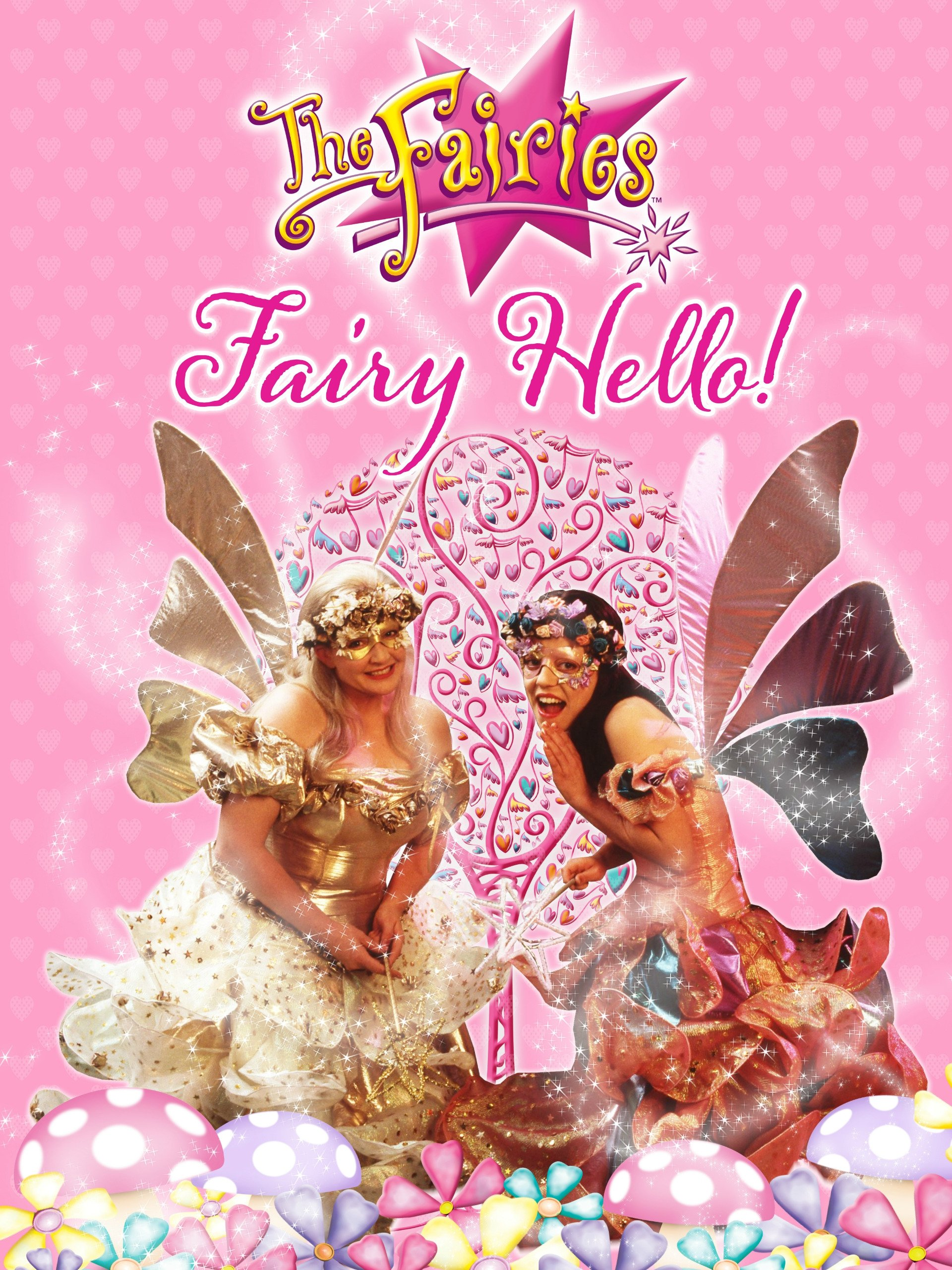 The Fairies - Fairy Hello!