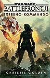 Star Wars Battlefront II: Inferno-Kommando