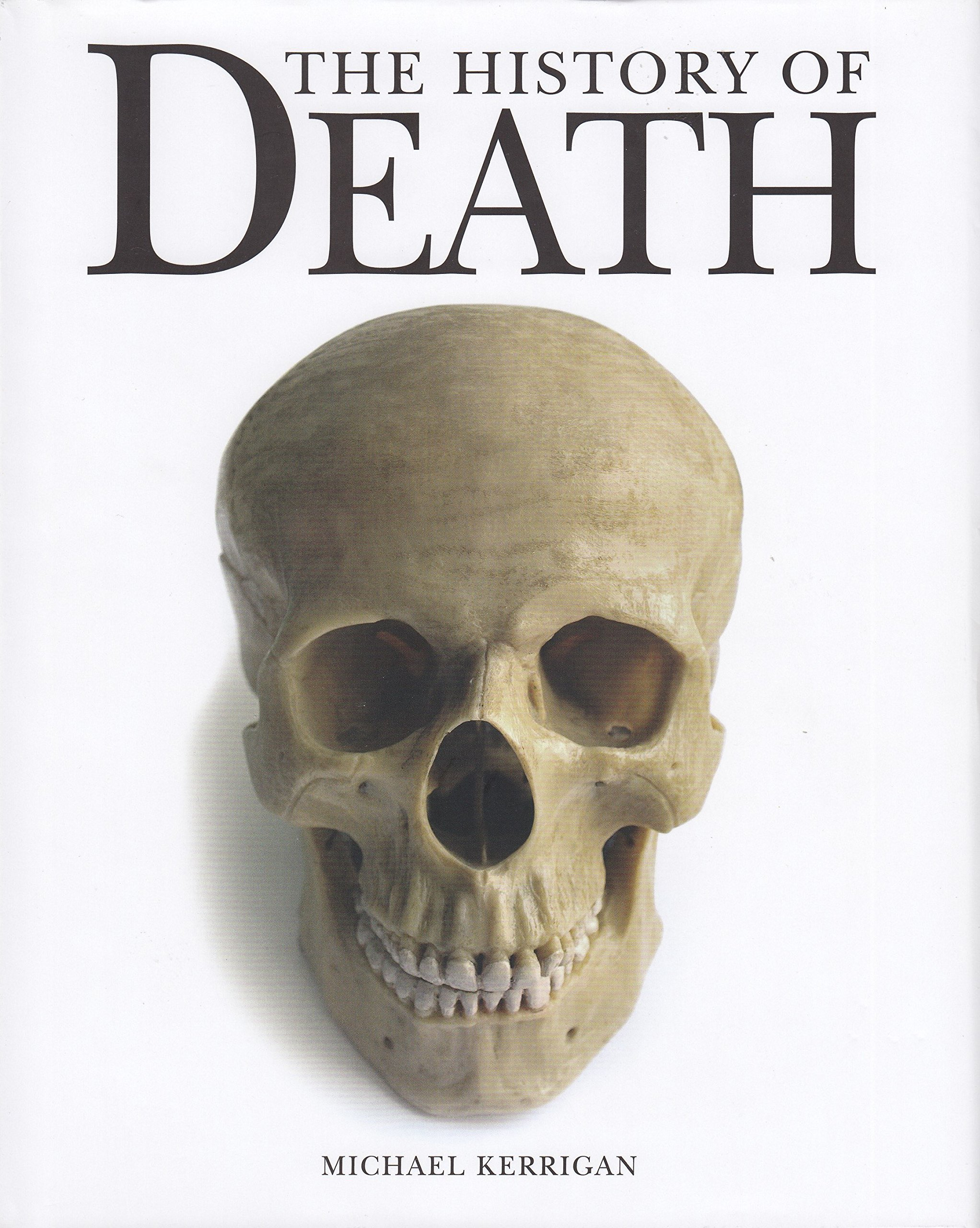 Read Online The History of Death PDF