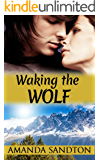 Waking the Wolf