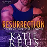 Resurrection: Redemption Harbor Series, Book 1