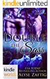 Sassy Ever After: Double the Sass (Kindle Worlds Novella)