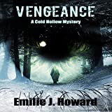 Vengeance: Cold Hollow Mysteries, Book 4