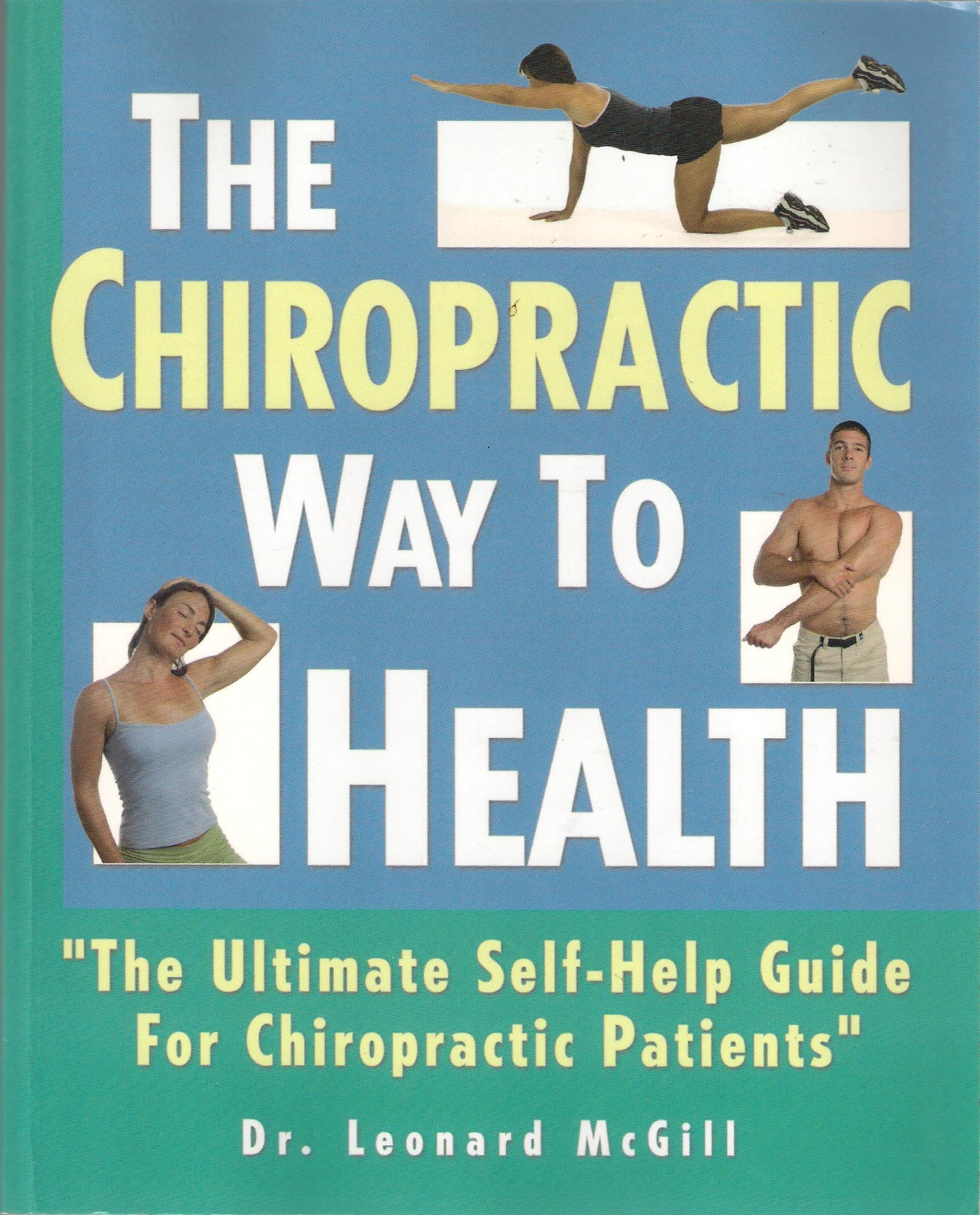 The chiropractic way to health array the chiropractic way to health the ultimate self help guide for rh amazon com fandeluxe Image collections