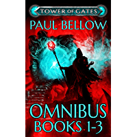 Tower of Gates Omnibus Books 1 - 3: A LitRPG Saga (Tower of Gates Trilogies) (English Edition)
