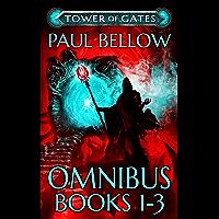 Tower of Gates Omnibus Books 1 - 3: A LitRPG Saga (English Edition)
