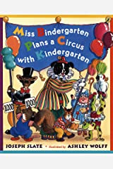 Miss Bindergarten Plans a Circus With Kindergarten Kindle Edition