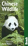Chinese Wildlife: A Visitor's Guide
