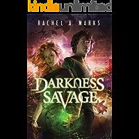 Darkness Savage (The Dark Cycle Book 3) (English