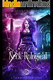 Neck-Rological: A Reverse Harem Paranormal Romance (Neck-Romancer Book 2)