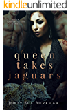 Queen Takes Jaguars: Mayte Zaniyah (Their Vampire Queen Book 7)
