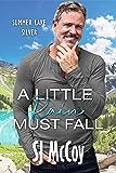 A Little Rain Must Fall (Summer Lake Silver Book 3)