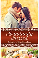 Abundantly Blessed (Blessings of Love Book 4) Kindle Edition