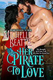 Her Pirate to Love (A Sam Steele Romance Book 1) (English Edition)
