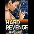 Hard Revenge: Action Adventure Pulp Thriller Book #1 (Michelle Angelique)