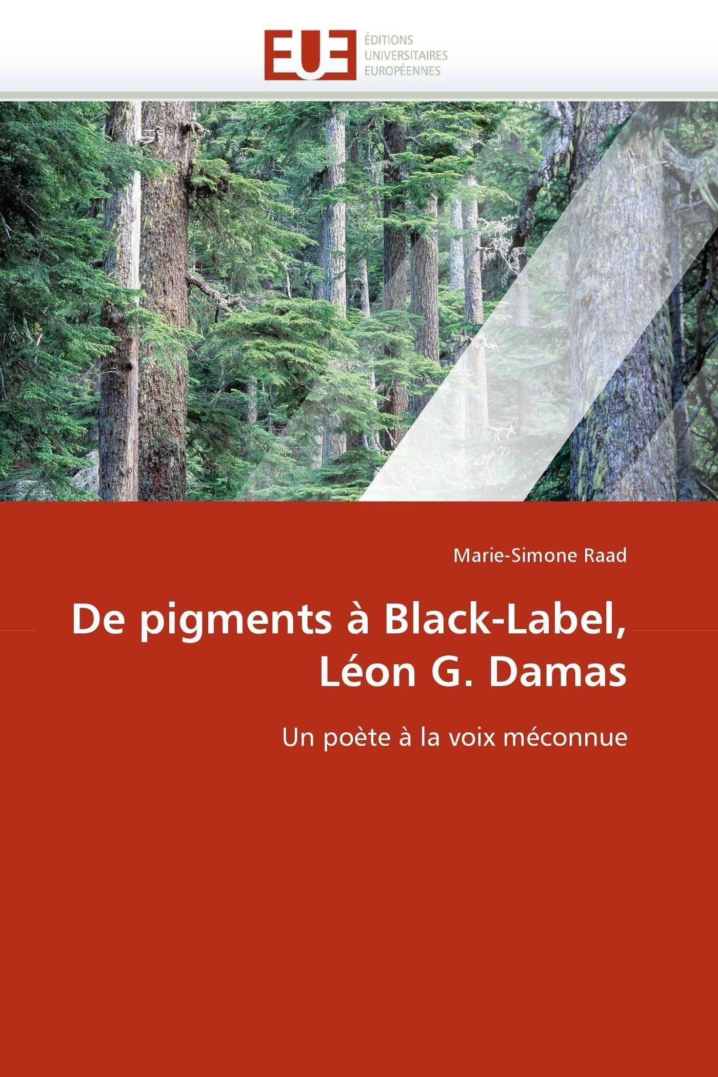 De Pigments à Black Label Léon G Damas Omnuniveurop