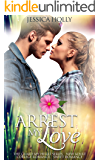 Arrest My Love: Sweet Romance (Guard My Heart - New Adult & College Romance Book 1)