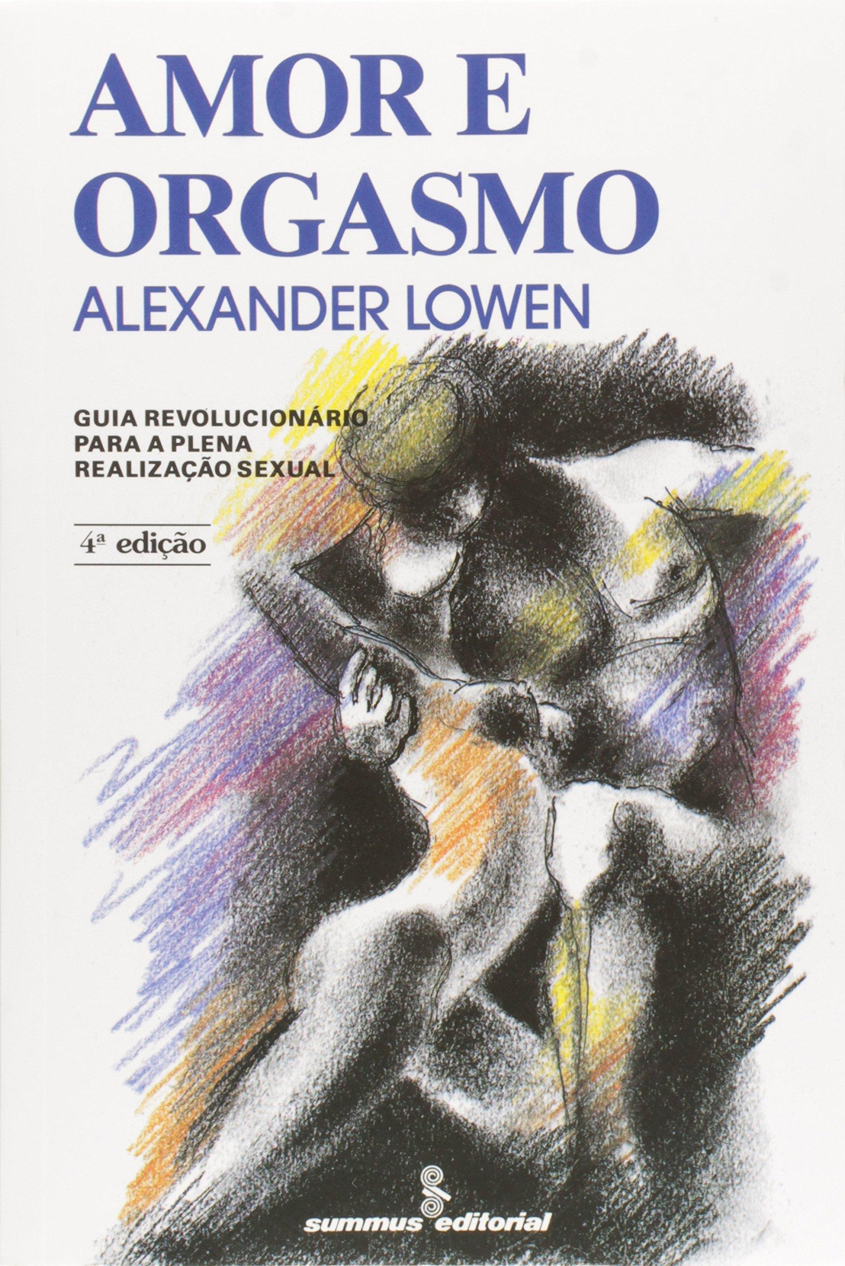 Amor e Orgasmo (Em Portuguese do Brasil) (Portuguese Brazilian) Broché – 1988 Summus 8532303293