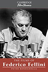 The Films of Federico Fellini (Cambridge Film Classics) Kindle Edition